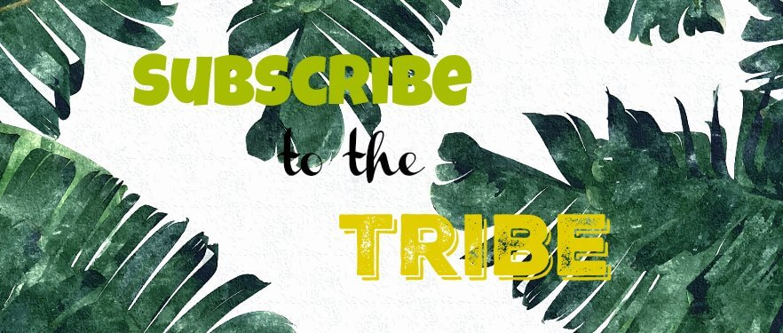 Subscribe to the Tribe